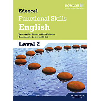 Edexcel Level 2 Functional English Student Book by Clare Constant - K