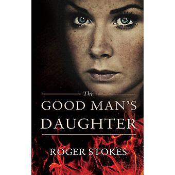 Hija de hombre bueno por Roger Stokes - libro 9781848766662