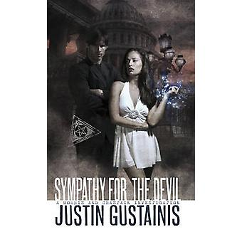 Sympathy for the Devil by Justin Gustainis - 9781907992025 Book
