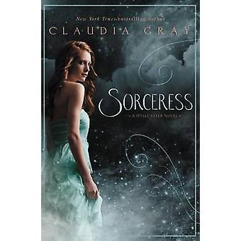 Sorceress by Claudia Gray - 9780061961250 Book