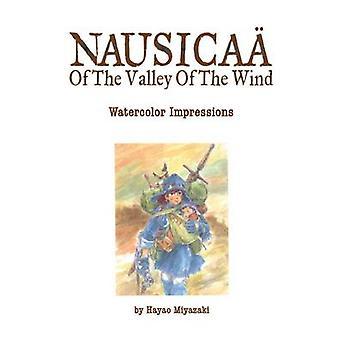 Nausikaa of the Valley of the Wind - akvarell inntrykk av høy