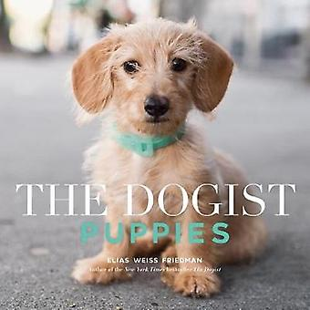The Dogist Puppies by The Dogist Puppies - 9781579658694 Book