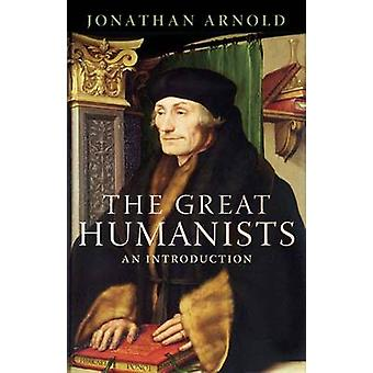 The Great Humanists - European Thought on the Eve of the Reformation b
