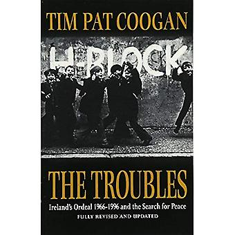 The Troubles: Ireland's Ordeal 1966-1995 and the Search for Peace: Ireland's Ordeal, 1969-96, and the Search for...
