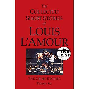 Les récits recueillis de Louis l'amour, Volume 6 (Random House gros caractères (tissu/papier)) [gros caractères]