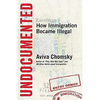 Papperslösa: Hur invandringen blev olagligt