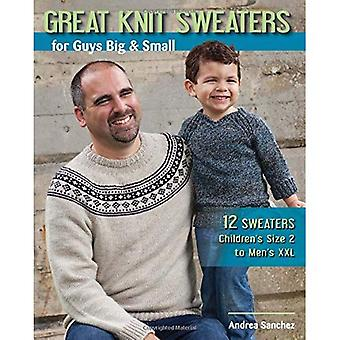 Great Knit Sweaters for Guys Big & Small: 12 Sweaters Children's Size 2 to Men's XXL