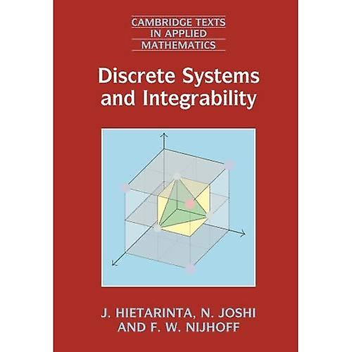 Discrete Systems and Integrability (Cambridge Texts in Applied Mathematics)