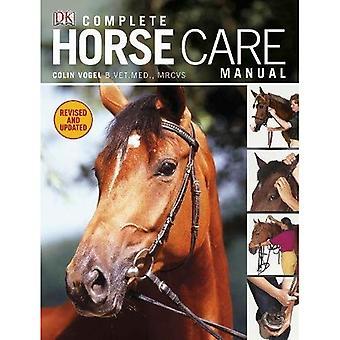 Manuel de soins cheval complet. Colin Vogel