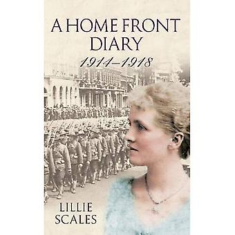 A Home Front Diary 1914-1918