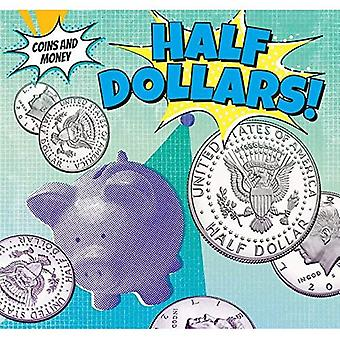 Half-Dollars! (Coins and Money)