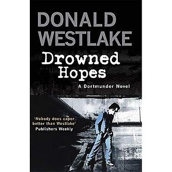 Drowned Hopes: A Dortmunder Mystery