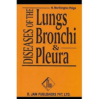 Diseases of the Lungs, Bronchi and Pleura