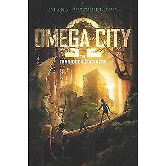 Omega City: The Forbidden Fortress (Omega City)