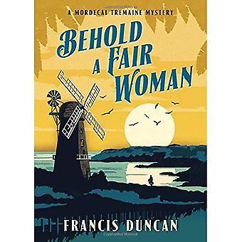 Behold a Fair Woman (Mordecai Tremaine Mystery)