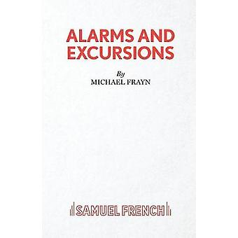 Alarms and Excursions by Frayn & Michael