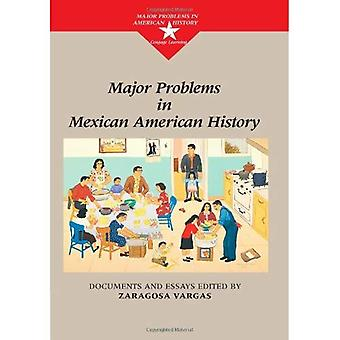 Major Problems in Mexican American History (Major Problems)
