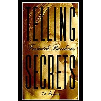 Telling Secrets by Buechner & Frederick