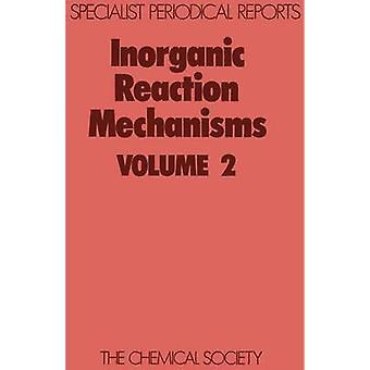 Inorganic Reaction Mechanisms Volume 2 by Burgess & J