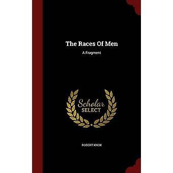 Les Races d'hommes A Fragment de Knox & Robert