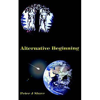 Alternativer Anfang durch Rasur & Peter J.