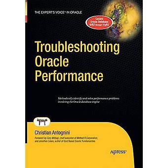 Felsökning Oracle prestanda av Antognini & Christian