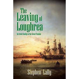 Leaving Loughrea irlantilainen perhe suuri nälän hädän Lally & Stephen