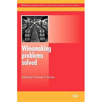 Winemaking Problems Solved by Butzke & Christian