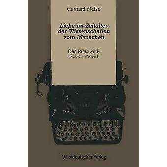 Liebe Im Zeitalter Der Wissenschaften Vom Menschen par Meisel & Gerhard