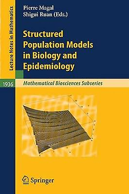 Structurouge Population Models in Biology and Epidemiology by Magal & Pierre