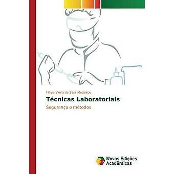 Tcnicas Laboratoriais von Vieira da Silva Medeiros Flvia