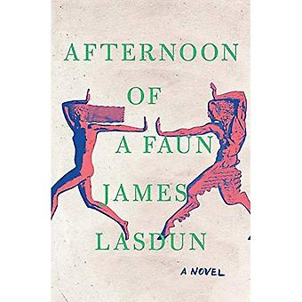 Afternoon of a Faun - A Novel