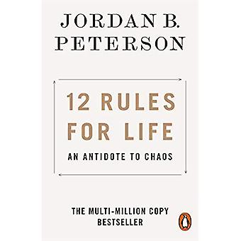 12 Regeln für das Leben: ein Gegenmittel gegen Chaos