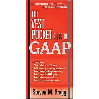 The Vest Pocket Guide to GAAP by Steven M. Bragg - 9780470767825 Book