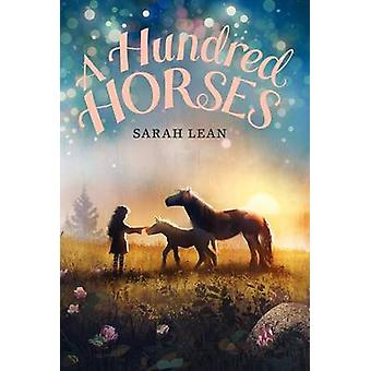 A Hundred Horses by Sarah Lean - 9780062122308 Book