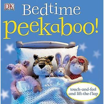 Bedtime Peekaboo! by DK Publishing - 9780756616229 Book