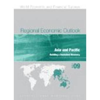 Regional Economic Outlook - Asia and the Pacific - October 2009 by Int