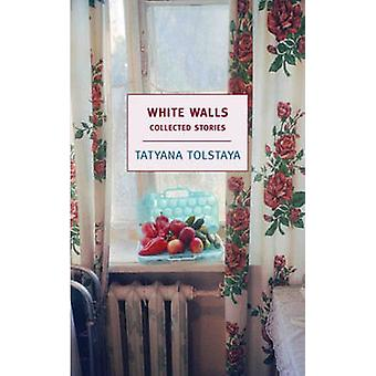 White Walls - Collected Stories by Tatyana Tolstaya - Jamey Gambrell -