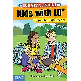 The Survival Guide for Kids with LD* - *Learning Differences (Revised