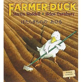 Farmer Duck in Japanese and English by Martin Waddell - Helen Oxenbur