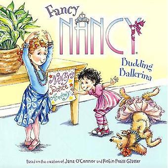 Budding Ballerina by Jane O'Connor - Robin Preiss Glasser - 978060632
