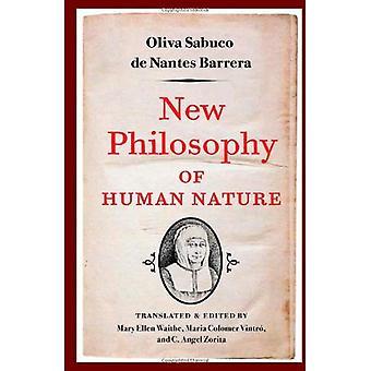 Ny filosofi av den mänskliga naturen: varken känt till eller uppnås av de stora antika filosoferna, som kommer att förbättra människors liv och hälsa