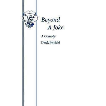 Beyond A Joke by Benfield & Derek