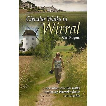 Circular Walks in Wirral (Paperback) by Rogers Carl