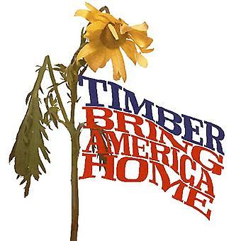 Hout - brengen Amerika huis [CD] USA import