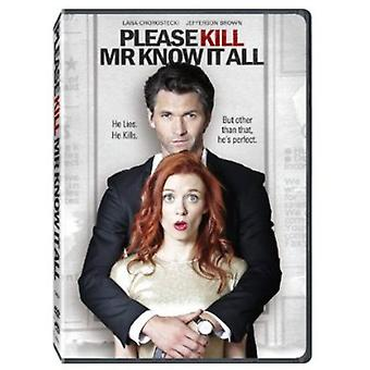 Please Kill Mr Know It All [DVD] USA import
