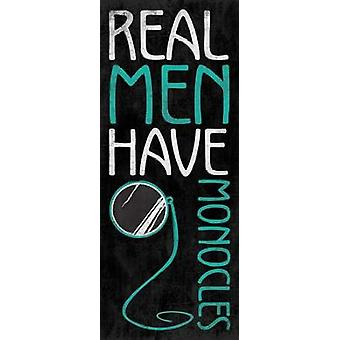 Real Men Poster Print by Jace Grey