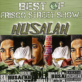 Husalah - bedste af Frisco Street Show-Husalah [CD] USA import