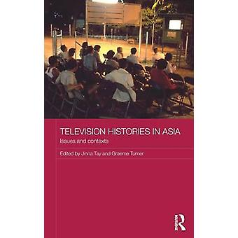 Histoires de télévision en Asie par Stéphanie Tay & Koichi Iwabuchi & Graeme Turner