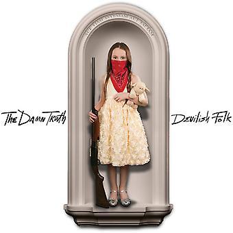 Damn sandheden - djævelsk Folk [CD] USA import